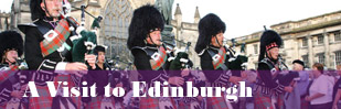 A Visit to Edinburgh